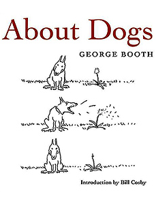 REVIEW: George Booth's Ode to the Canine Companion