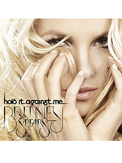 Britney Spears Hold It Against Me Debuts