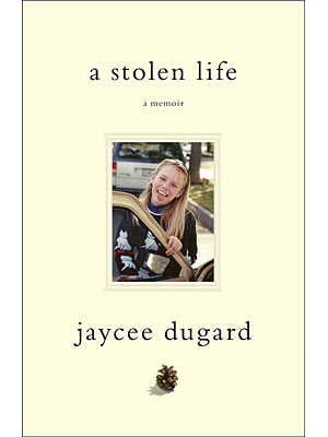 Jaycee Dugard to Publish 'A Stolen Life'