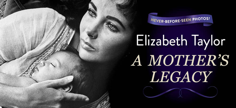 Elizabeth Taylor: A Mother's Legacy
