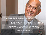 7 Essential Oscar de la Renta Quotes
