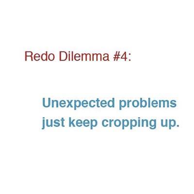 redo dilemma