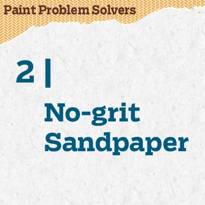 reader tip to save time and money about no-grit sandpaper