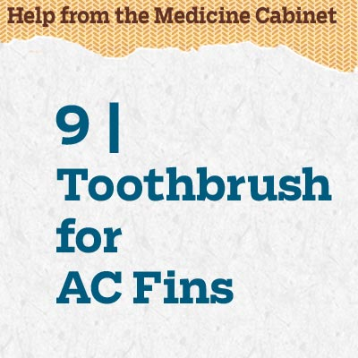 reader tip to save time and money about a toothbrush for a c fins
