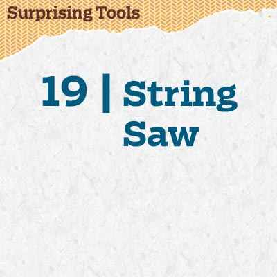 reader tip to save time and money about a string saw
