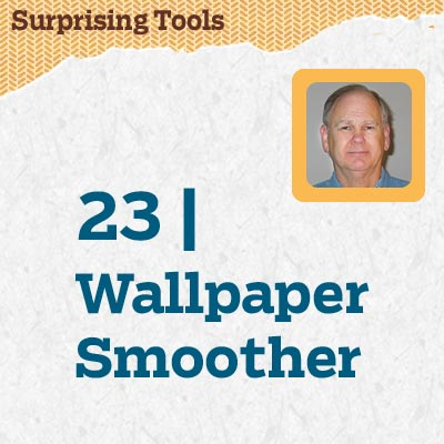 reader tip to save time and money about a wallpaper smoother