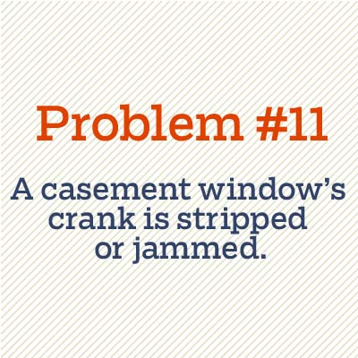 casement window crank is stripped or jammed