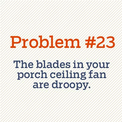 blades on ceiling fan are droopy