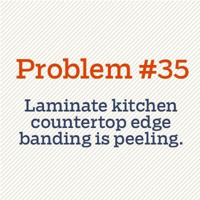 laminate kitchen countertop edge banding is peeling