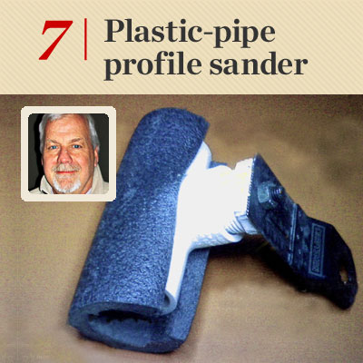 Plastic-Pipe Profile Sander reader tip to save time and money