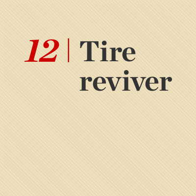 tire reviver reader tip to save time and money
