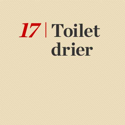 Toilet Drier reader tip to save time and money