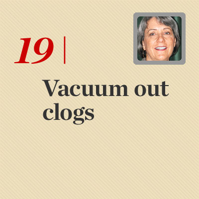 Vacuum Out Clogs  reader tip to save time and money